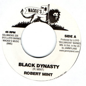 """(7"""") ROBERT MINT - BLACK DYNASTY / COOZIE AND THE CREW - DUB DYNASTY"""