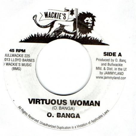 """(7"""") O. BANGA - VIRTUOUS WOMAN / VIRTUOUS DUB"""