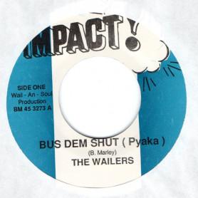 """(7"""") THE WAILERS - BUS DEM SHUT (PYAKA) / LYRICAL SATIRICAL I"""