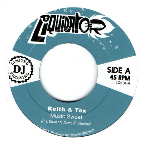 "(7"") KEITH & TEX - MUSIC SWEET / MY SWEET LOVE"