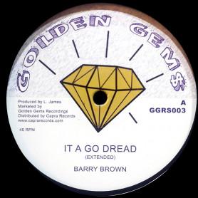 "(12"") BARRY BROWN - IT A GO DREAD / KING JAMMY - DUB"