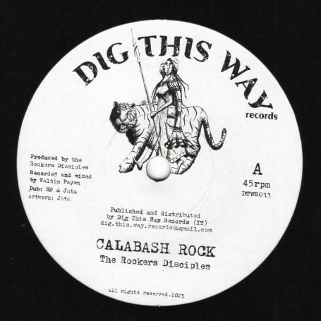 "(7"") THE ROCKERS DISCIPLES - CALABASH ROCK / CALABASH DUB"