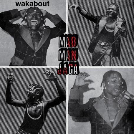 (LP) MAD MAN JAGA - WAKABOUT