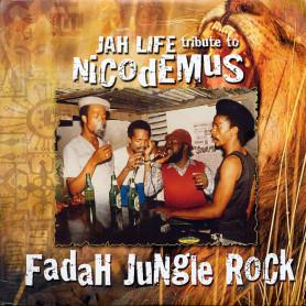 "(2xLP) VARIOUS - JAH LIFE TRIBUTE TO NICODEMUS ""FADAH JUNGLE ROCK"""