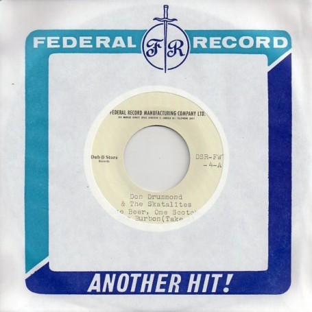 """(7"""") DON DRUMMOND & THE SKATALITES - ONE BEER ONE SCOTCH ONE BURBON (TAKE 1 & 2)"""