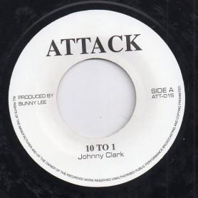 """(7"""") JOHNNY CLARKE - 10 TO 1 / 10 TO DUB"""
