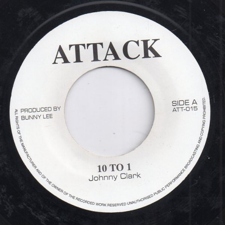 "(7"") JOHNNY CLARKE - 10 TO 1 / 10 TO DUB"