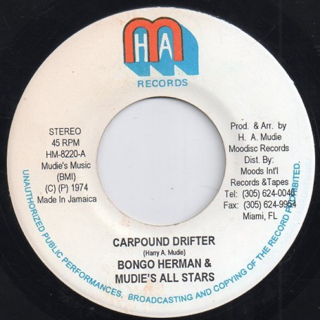 "(7"") BONGO HERMAN & MUDIES ALL STARS - CARPOUND DRIFTER / NITTY GRITTY DRIFTER"