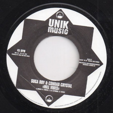 "(7"") SUGA ROY & CONRAD CRYSTAL - HILL VIBES / VERSION"