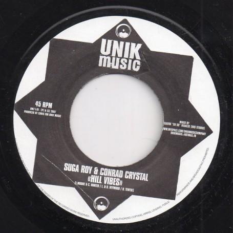 """(7"""") SUGA ROY & CONRAD CRYSTAL - HILL VIBES / VERSION"""
