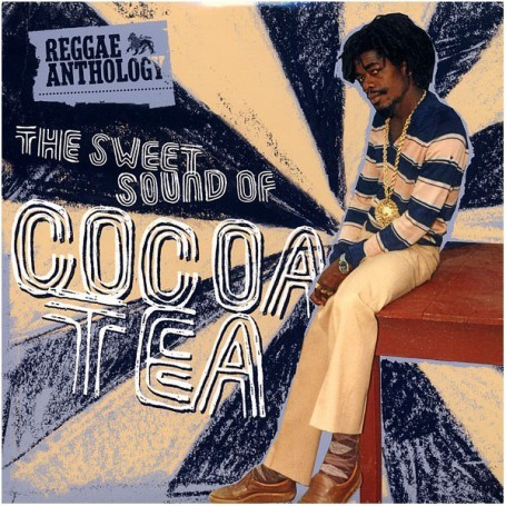 (2xLP) COCOA TEA - REGGAE ANTHOLOGY : THE SWEET SOUND OF COCOA TEA