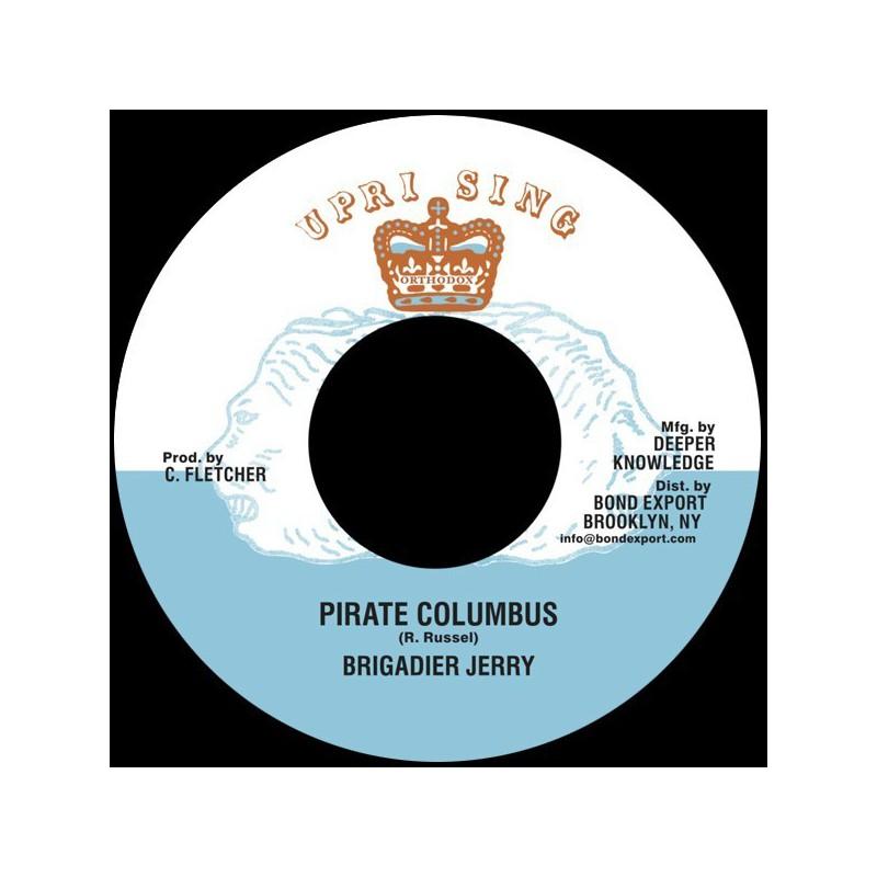 "(7"") BRIGADIER JERRY - PIRATE COLUMBUS / ADVOCATES AGGREGATION - PIRATES DUBB"