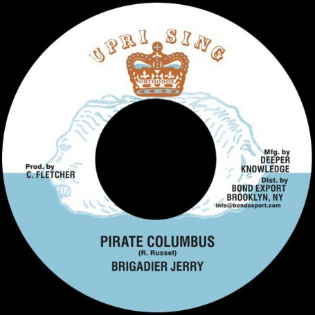 "(7"") BRIGADIER JERRY - PIRATE COLUMBUS / ADVOCATES AGGREGATION - PIRATES DUBB"