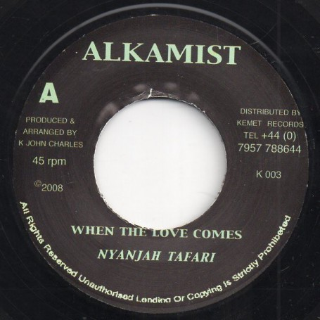 "(7"") NYANJAH TAFARI - WHEN THE LOVE COMES / MARIJUANA RIDDIM"