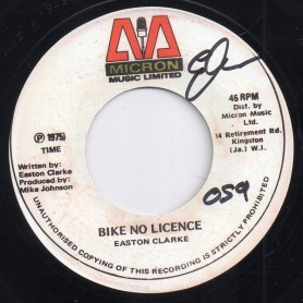 "(7"") EASTON CLARKE - BIKE NO LICENCE / THE UPSETTERS - VERSION"