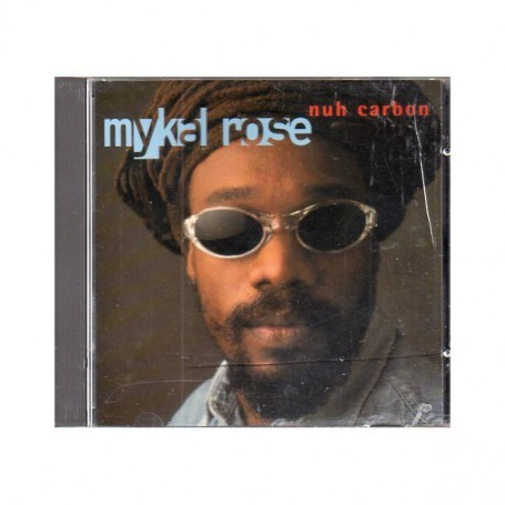(CD) MYKAL ROSE - NUH CARBON