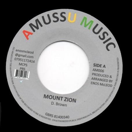 """(7"""") DENNIS BROWN - MOUNT ZION / VERSION"""
