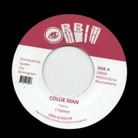 """(7"""") TRISTAN PALMER - COLLIE MAN / VERSION"""