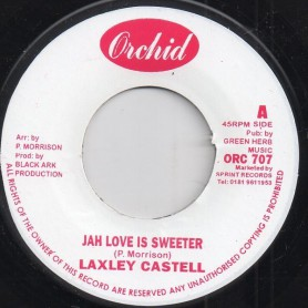 "(7"") LACKSLEY CASTELL - JAH LOVE IS SWEETER / KING TUBBY'S (MIX)"
