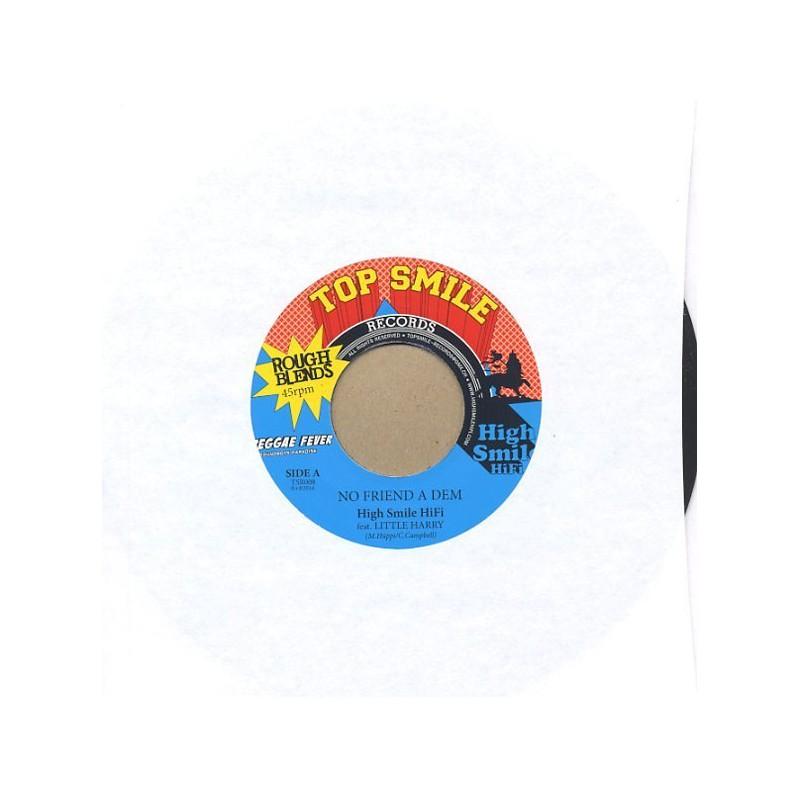 "(7"") HIGH SMILE HIFI Feat LITTLE HARRY - NO FRIEND A DEM / VERSION"