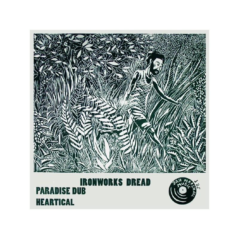 """(12"""") IRONWORKS DREAD - PARADISE DUB / HEARTICAL"""