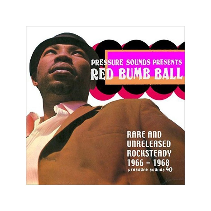 (2xLP) VARIOUS ARTISTS - RED BUMB BALL - RARE & UNRELEASED ROCKSTEADY 1966 - 68