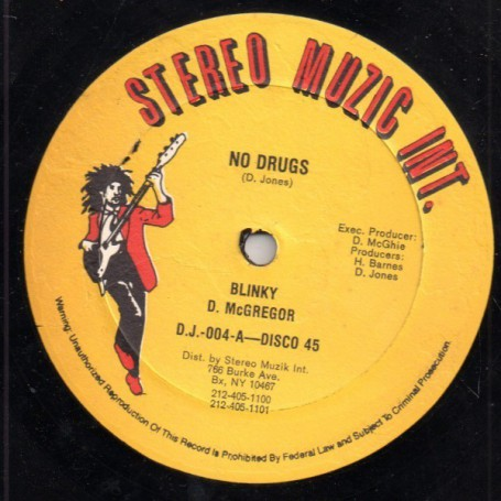 "(12"") BLINKY - NO DRUGS / VERSION"