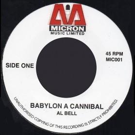 "(7"") AL BELL - BABYLON A CANNIBAL / VERSION"