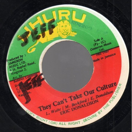 "(7"") ERIC DONALDSON - THEY CAN'T TAKE OUR CULTURE"