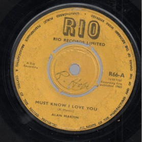 """(7"""") ALAN MARTIN - MUST KNOW I LOVE YOU / VIC BROWN'S COMBO - RIO SPECIAL"""
