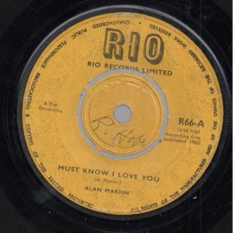 "(7"") ALAN MARTIN - MUST KNOW I LOVE YOU / VIC BROWN'S COMBO - RIO SPECIAL"