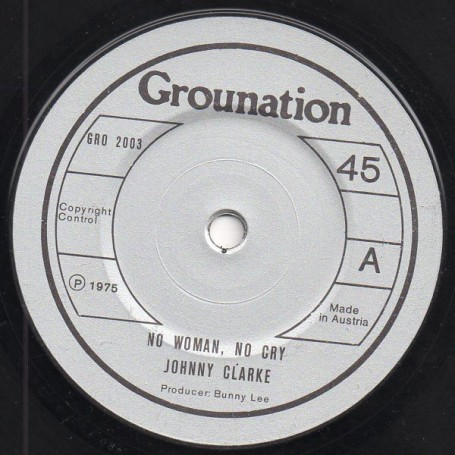 "(7"") JOHNNY CLARKE - NO WOMAN NO CRY / VERSION"