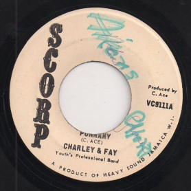"(7"") CHARLEY & FAY - PUNNANY / VERSION"