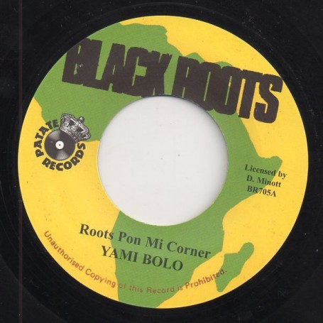 "(7"") YAMI BOLO - ROOTS PON MI CORNER / VERSION"
