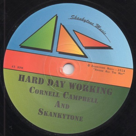 "(7"") CORNELL CAMPBELL AND SKANKYTONE - HARD DAY WORKING / DUB"