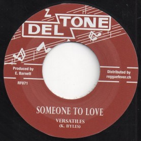 "(7"") VERSATILES - SOMEONE TO LOVE / HITONES - OH LITTLE GIRL"