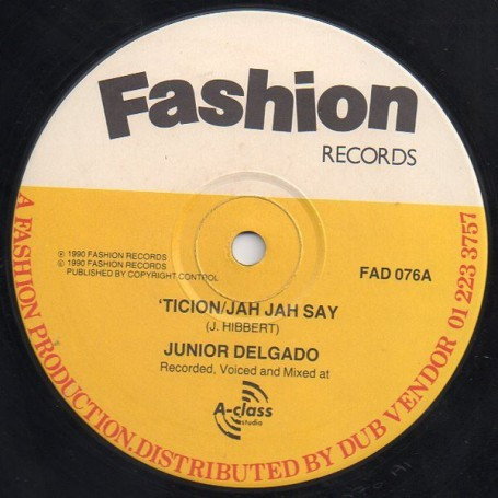 "(12"") JUNIOR DELGADO - TICION / JAH JAH SAY"