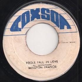 "(7"") WINSTON FRANCIS - FOOLS FALL IN LOVE / VERSION"