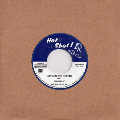 "(7"") BROADWAY - GUNS IN THE GHETTO Part 1 / RANDY'S ALL STARS - GUNS IN THE GHETTO Part 2"