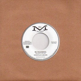 "(7"") DONOVAN CARLESS - BE THANKFUL / INSTRUMENTAL"