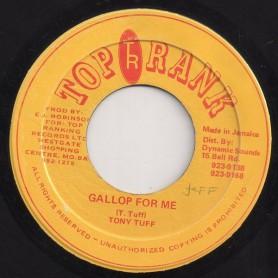 """(7"""") TONY TUFF - GALLOP FOR ME / VERSION"""