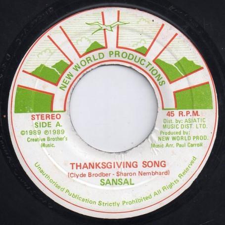"(7"") SANSAL - THANKSGIVING SONG / VERSION"