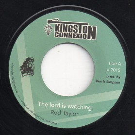 """(7"""") ROD TAYLOR - THE LORD IS WATCHING / DUB PLATE MIX"""