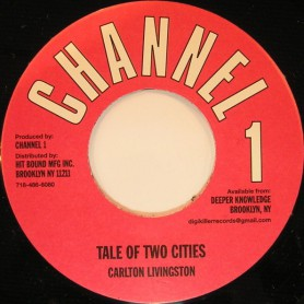 "(7"") CARLTON LIVINGSTON - TALE OF TWO CITIES / DUB"
