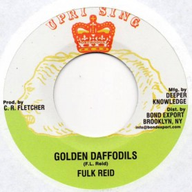 "(7"") FULK REID - GOLDEN DAFFODILS / UPRISING ALL STARS - GOLDEN DUB"