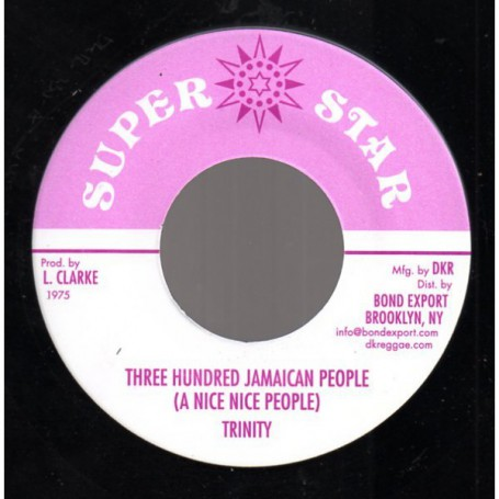 "(7"") TRINITY - THREE HUNDRED JAMAICAN PEOPLE (A NICE NICE PEOPLE) / SUPER DUB"