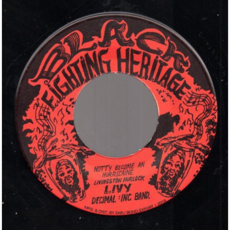 "(7"") LIVINGSTON ""LIVY"" HURLOCK - NOTTY BECOME AN HURRICANE / DECIMAL INC. BAND - VERSION"