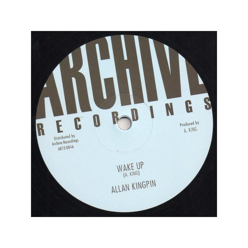 "(12"") ALLAN KINGPIN - WAKE UP / AQUIZIM - WAKE UP VERSION"