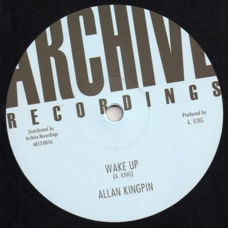 "(12"") ALLAN KINGPIN - WAKE UP / AQUIZIM - WAKE UP VERSION"