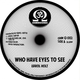 """(12"""") ERROL FLABBA HOLT - WHO HAVE EYES TO SEE (Extented) / GIMMIE GIMMIE (Extented)"""